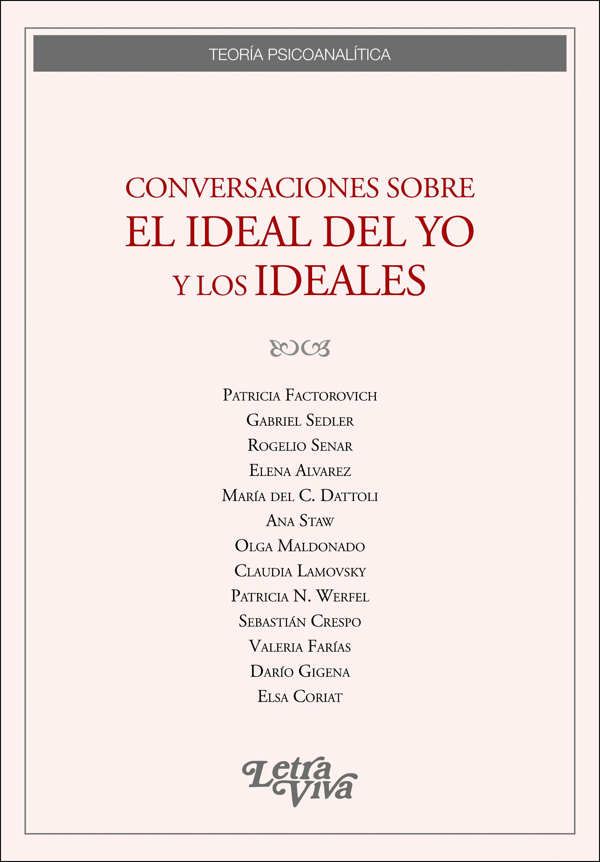 Les idéaux psychanalytiques à Buenos Aires
